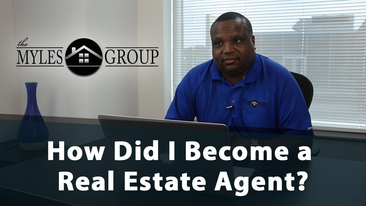 How Did I Become a Real Estate Agent?