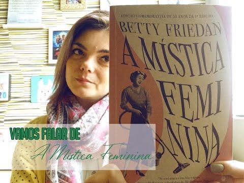 Vamos falar de Mística Feminina, Betty Friedan