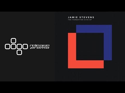 Jamie Stevens - The Forgotten Dive [Replug]