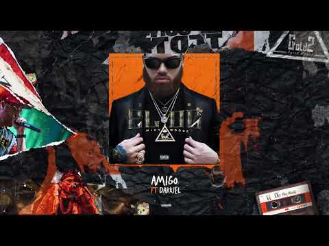 Miky Woodz _ Amigo Feat. Darkiel