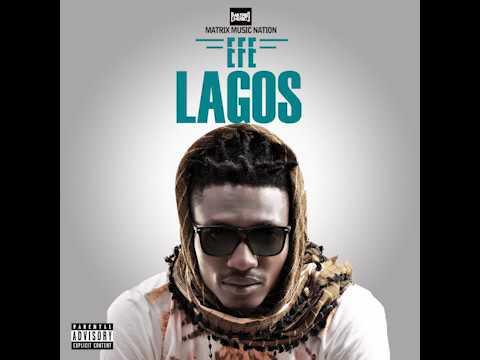 Lagos by Efe (prod by Duktor Sett) (Audio)