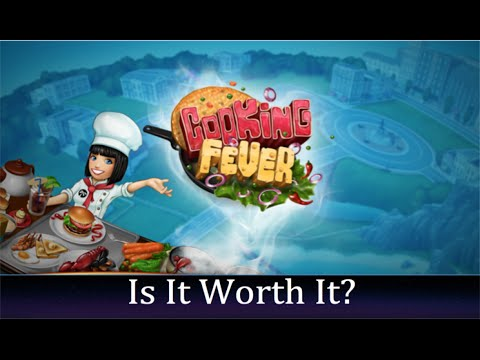 Is It Worth It: Cooking Fever App Review