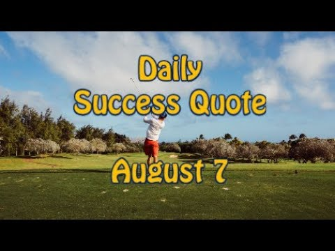 Success quotes - Daily Success Quote August 7  Motivational Quotes for Success in Life
