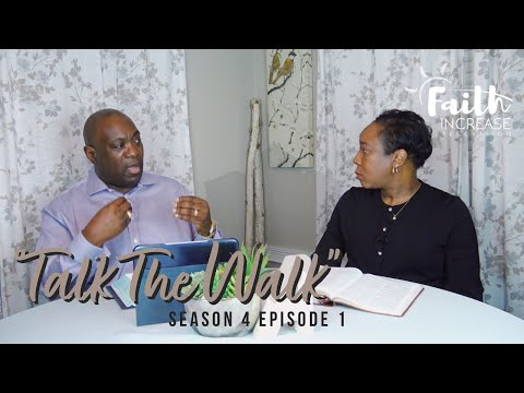 "Faith Increase TV | Season 4 Episode 1 | ""Talk The Walk"""