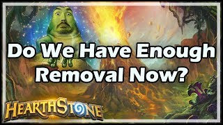 Do We Have Enough Removal Now? - Witchwood / Hearthstone
