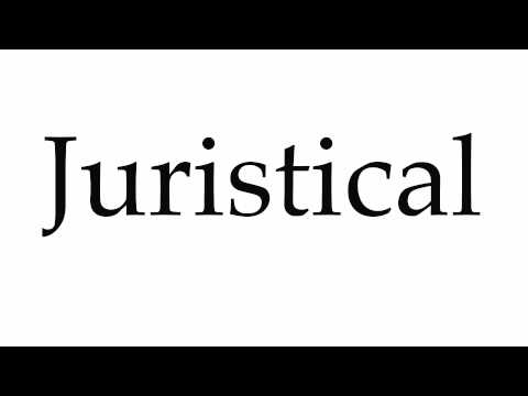 How to Pronounce Juristical
