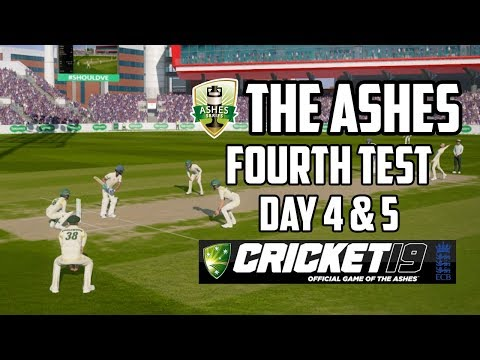 THE ASHES - Fourth Test - Day 4 & 5 (Cricket 19)