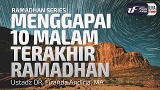 Download Video Ramadhan : Menggapai 10 Malam Terakhir - Ustadz Dr. Firanda Andirja, Lc, M.A. MP3 3GP MP4