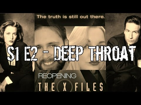 Reopening The X-Files - Deep Throat