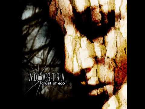 AD ASTRA - Crust of Ego (2008)