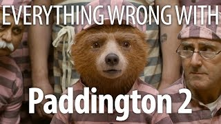 Everything Wrong With Paddington 2 by Cinema Sins