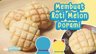 Video MEMBUAT ROTI MELON DORAMI | MELONPAN RECIPE | RESEP MELONPAN | MOVIE RECIPE #11 MP3, 3GP, MP4, WEBM, AVI, FLV April 2019