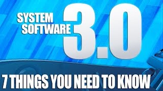 PS4 Update 3.0 - 7 Things You Need To Know