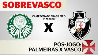 As impressões sobre a estréia do Vasco no campeonato brasileiro de 2017, na derrota de 4x0 pro Palmeiras.