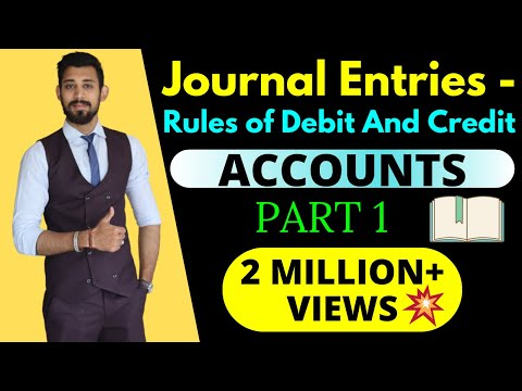 Journal Entries | Accounting | Rules of Debit and Credit.