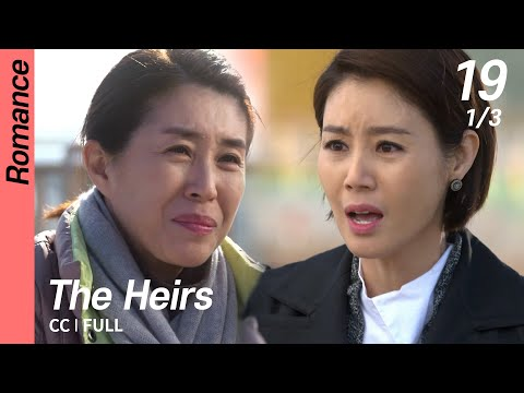[CC/FULL] The Heirs EP19 (1/3) | 상속자들