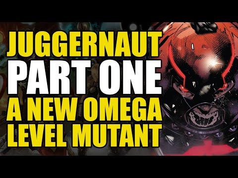 A New Omega Level Mutant: Juggernaut Part 1 | Comics Explained