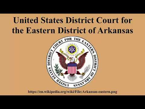 United States District Court for the Eastern District of Arkansas