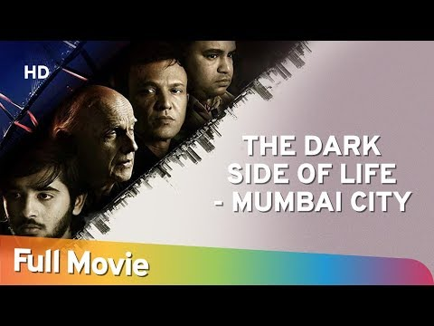 The Dark Side Of Life: Mumbai City | Mahesh Bhatt | Kay Kay Menon | Neha Khan | Popular Hindi Movie