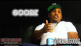 GOODZ TALKS ABOUT HIS REAL LIFE CONFLICTS HE HAD WITH TSU SURF AND SERIUS JONES