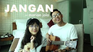Video Jangan - Marion Jola ft. Rayi Putra | Cover by Misellia Ikwan ft. Audree Dewangga MP3, 3GP, MP4, WEBM, AVI, FLV Agustus 2019