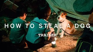 Nonton How To Steal A Dog Trailer   Tiff Kids 2016 Film Subtitle Indonesia Streaming Movie Download