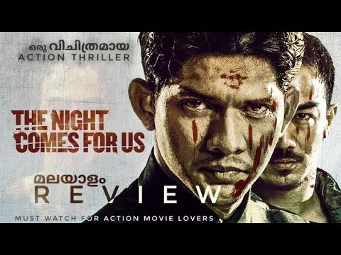 The Night Comes For Us 2018 Movie  Malayalam Review | Mojoarc Studios