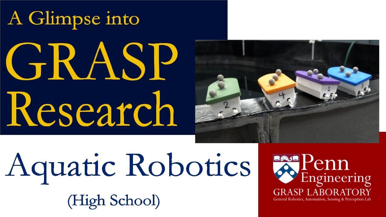 A Glimpse into GRASP Research: Aquatic Robotics