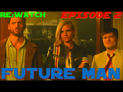 "Re:Watch | Future Man Season 1 Episode 2-""Herpe: Fully Loaded""-{S01e02}- Full Episode in 5 Minutes"