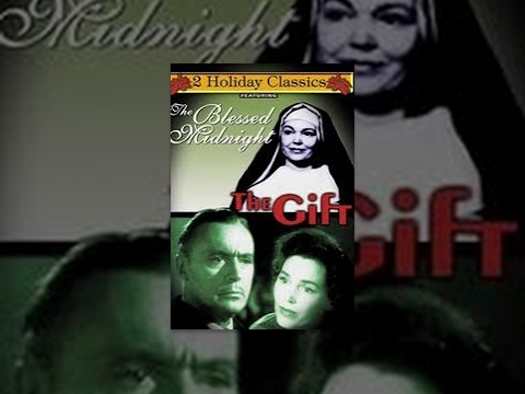 Holiday Classics: The Blessed Midnight / The Gift