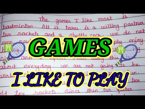 Games I like to play/write an essay on GAMES I LIKE TO PLAY in english.