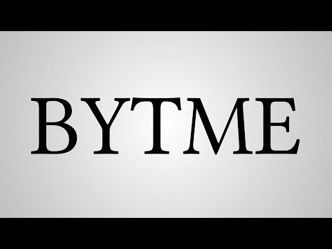 "What Does ""BYTME"" Stand For?"