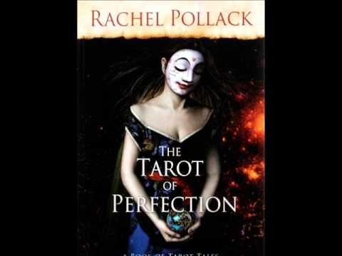 A story from the Tarot of Perfection by Rachel Pollack