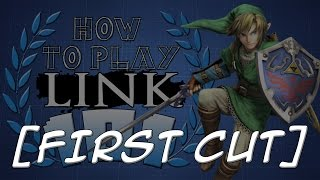 【First Cut】HOW TO PLAY LINK 101