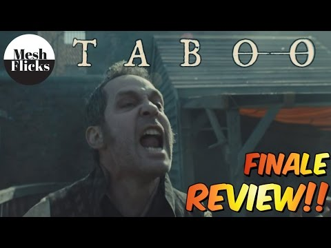 Taboo | Finale | Episode 8 | Review!