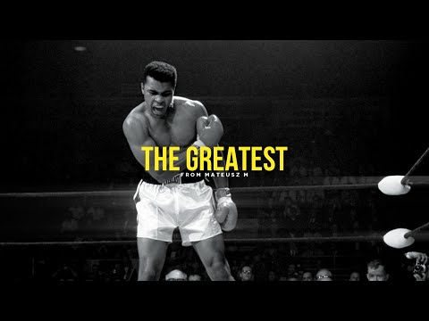 The Greatest - Muhammad Ali Inspirational Video