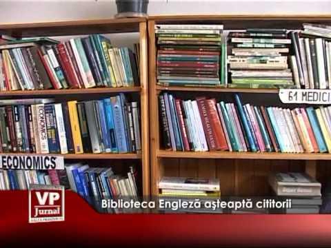 Biblioteca Engleză așteaptă cititorii