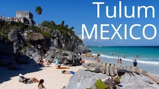 Tulum Mexico  city photos gallery : Exploring the Spectacular Mayan Ruins of Tulum, Mexico