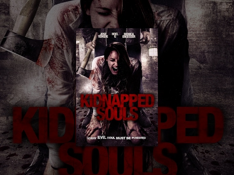"Full Free Horror/Thriller - ""Kidnapped Souls"" - Free Movie from Maverick Movies"