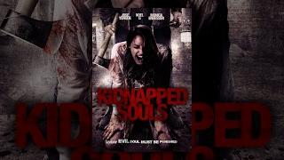 Full Free Horror/Thriller  Kidnapped Souls  Free Wednesday Movie