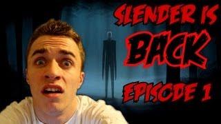 SLENDER IS BACK - ON A ENFIN OWNED SLENDER OMFGGG !!!! - Episode 1