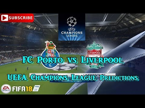 FC Porto Vs Liverpool | UEFA Champions League | Predictions FIFA 18