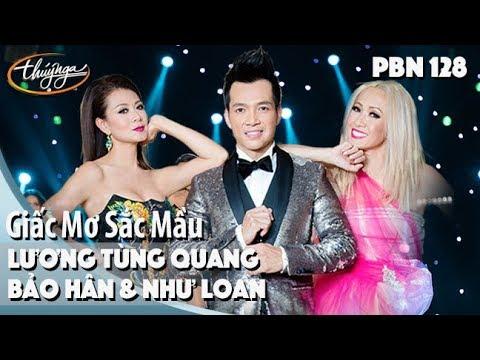 PBN 128 | Bảo Hân, Như Loan, Lương Tùng Quang - Giấc Mơ Sắc Mầu - Thời lượng: 4 phút và 24 giây.
