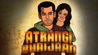 Bajrangi BHaijaan Spoof 'Atrangi Bhaijaan'