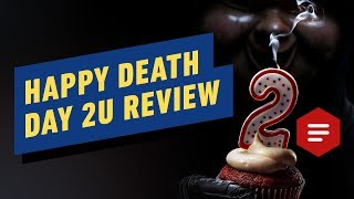 Happy Death Day 2U Review by IGN