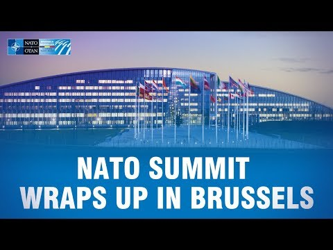 NATO Summit 2018 wraps up in Brussels
