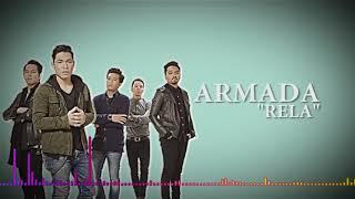 Video ARMADA Band - RELA (Video Lirik) MP3, 3GP, MP4, WEBM, AVI, FLV Juli 2018