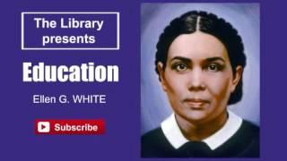 Education by Ellen G.  White - Audiobook