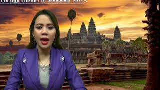 Khmer News - 26 September 2017- Summary of the main news of the day read by Yu Chantheany and Sambath Rose-Marya.