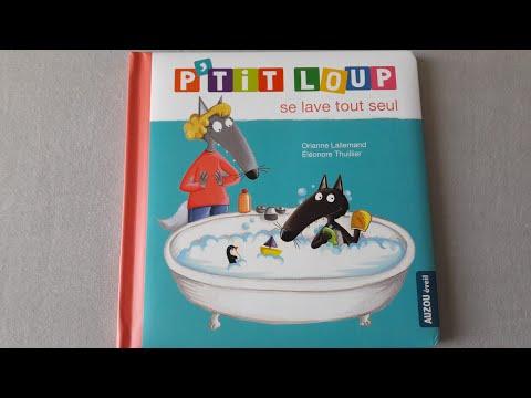 Histoire pour les petits : P'tit loup se lave tout seul